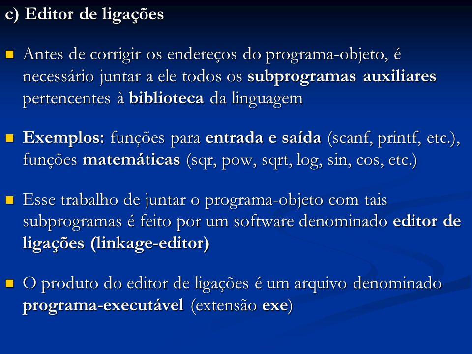 c) Editor de ligações