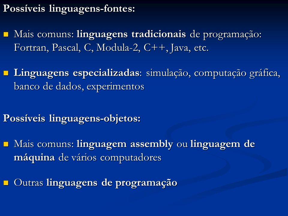 Possíveis linguagens-fontes: