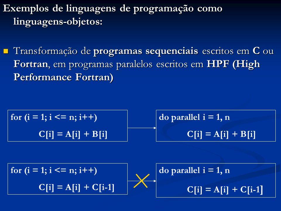 Exemplos de linguagens de programação como linguagens-objetos: