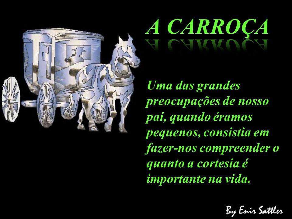 A CARROÇA