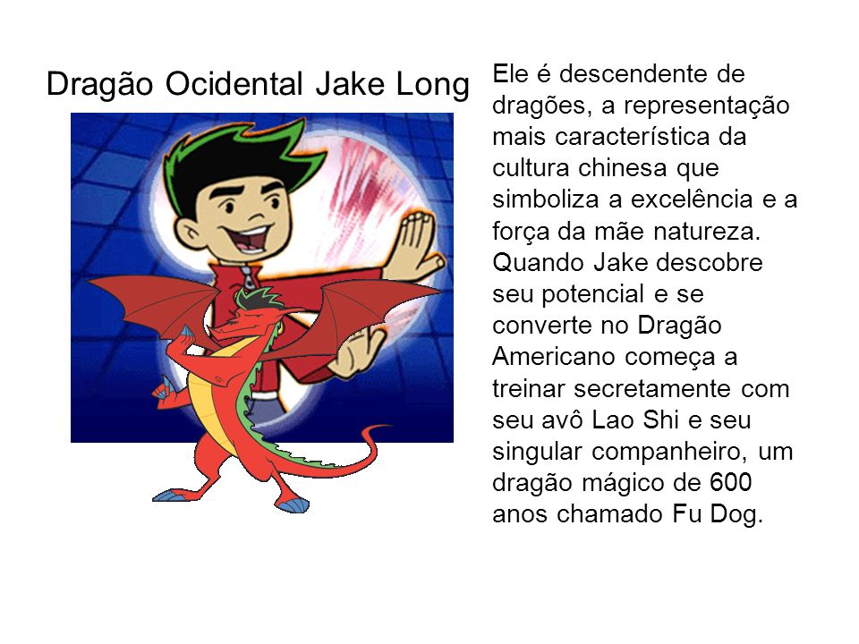 Dragão Ocidental Jake Long