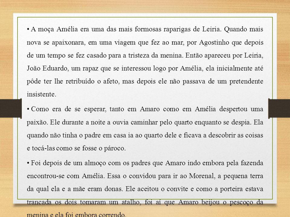 A moça Amélia era uma das mais formosas raparigas de Leiria
