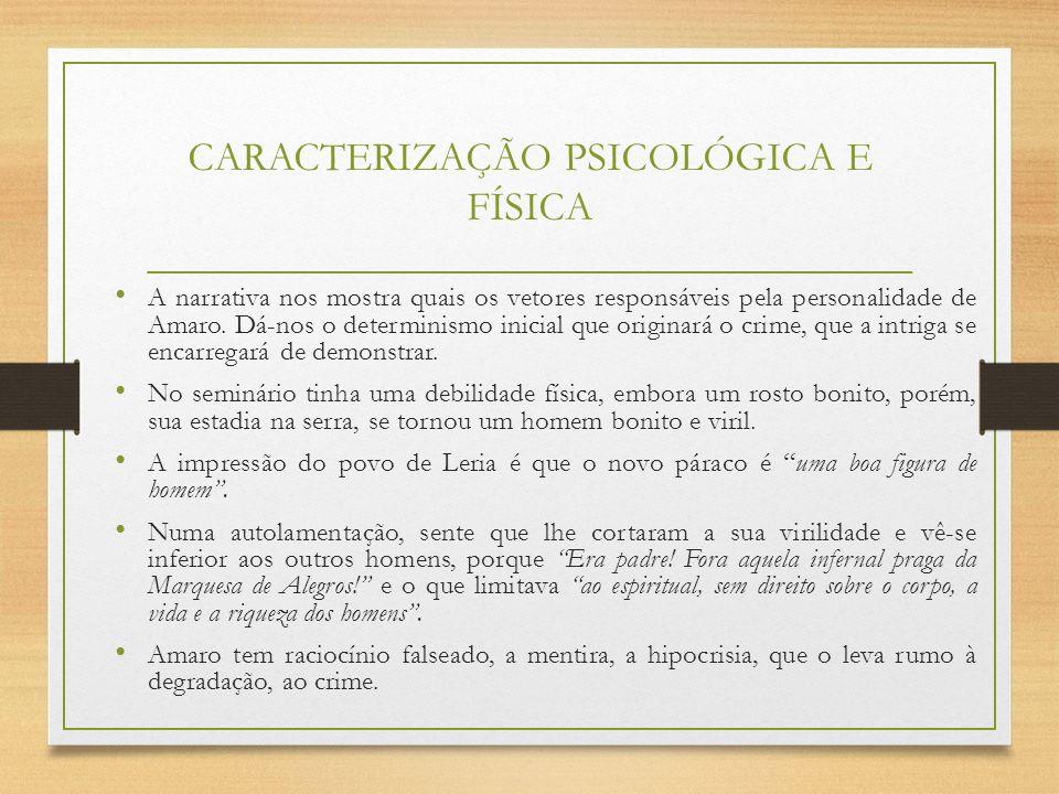 CARACTERIZAÇÃO PSICOLÓGICA E FÍSICA
