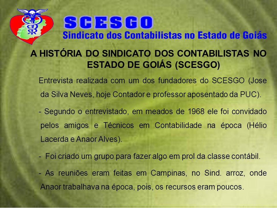 A HISTÓRIA DO SINDICATO DOS CONTABILISTAS NO ESTADO DE GOIÁS (SCESGO)