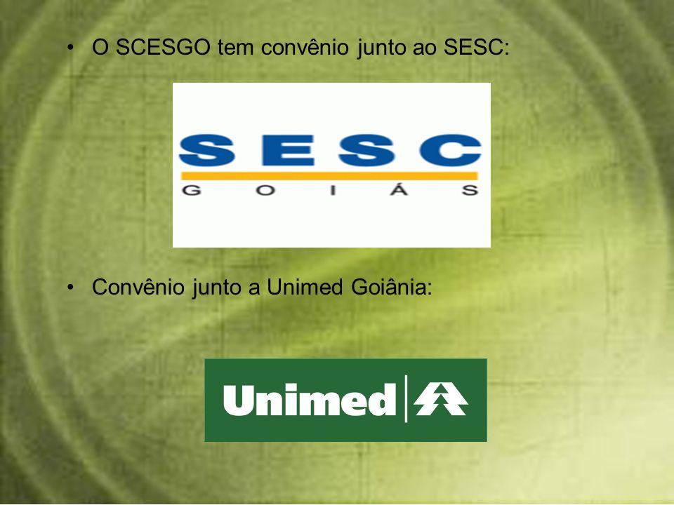 O SCESGO tem convênio junto ao SESC: