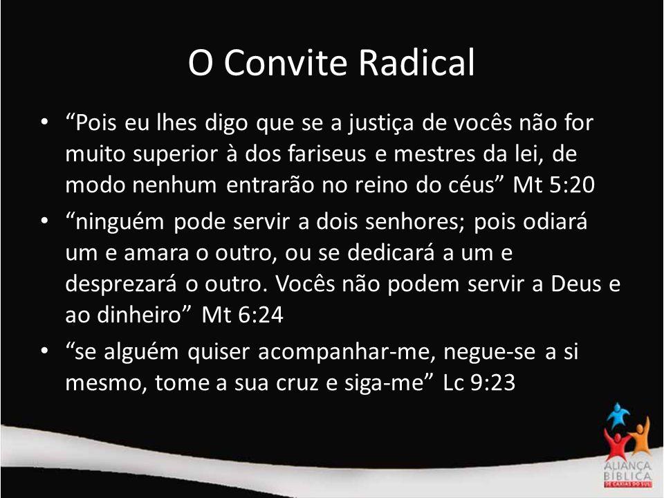 O Convite Radical