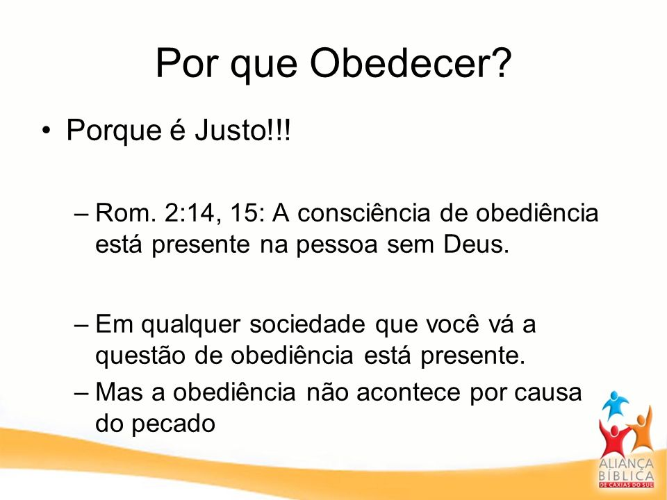 Por que Obedecer Porque é Justo!!!