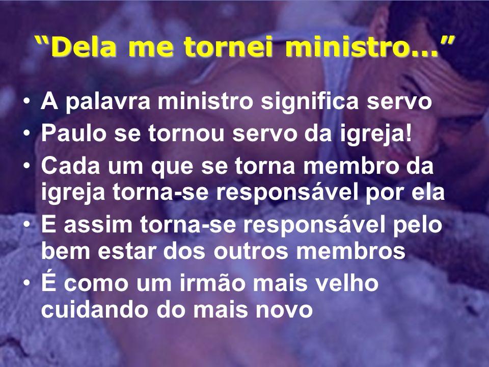 Dela me tornei ministro...