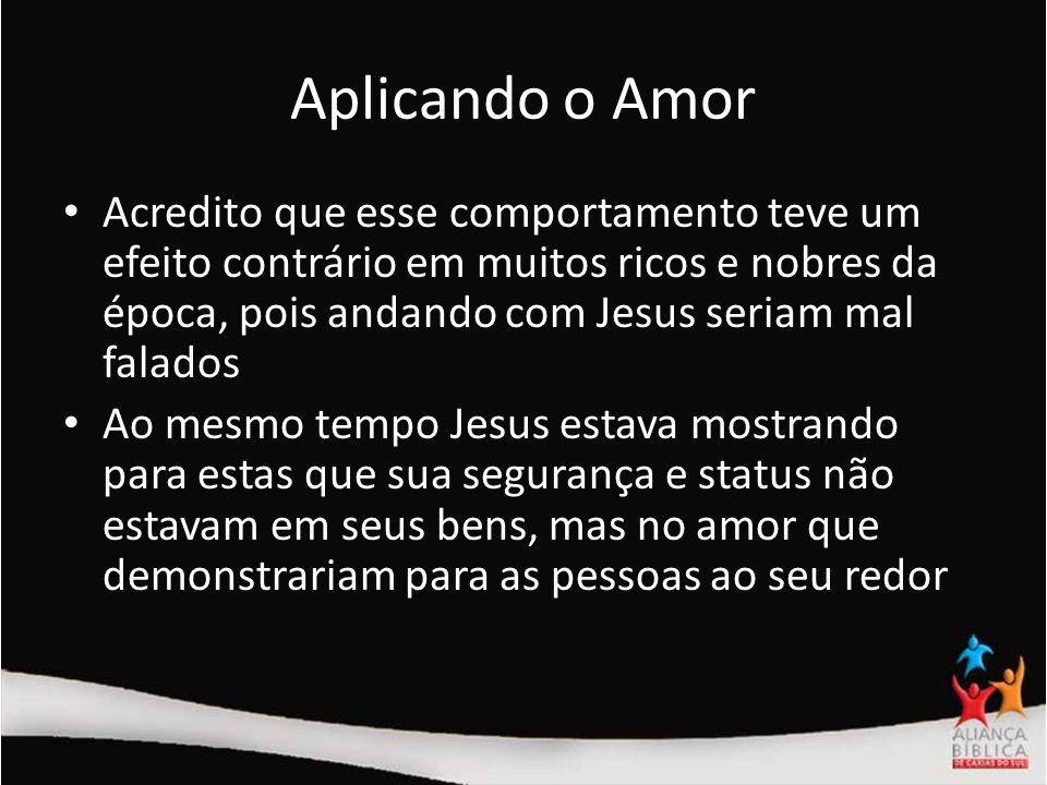 Aplicando o Amor