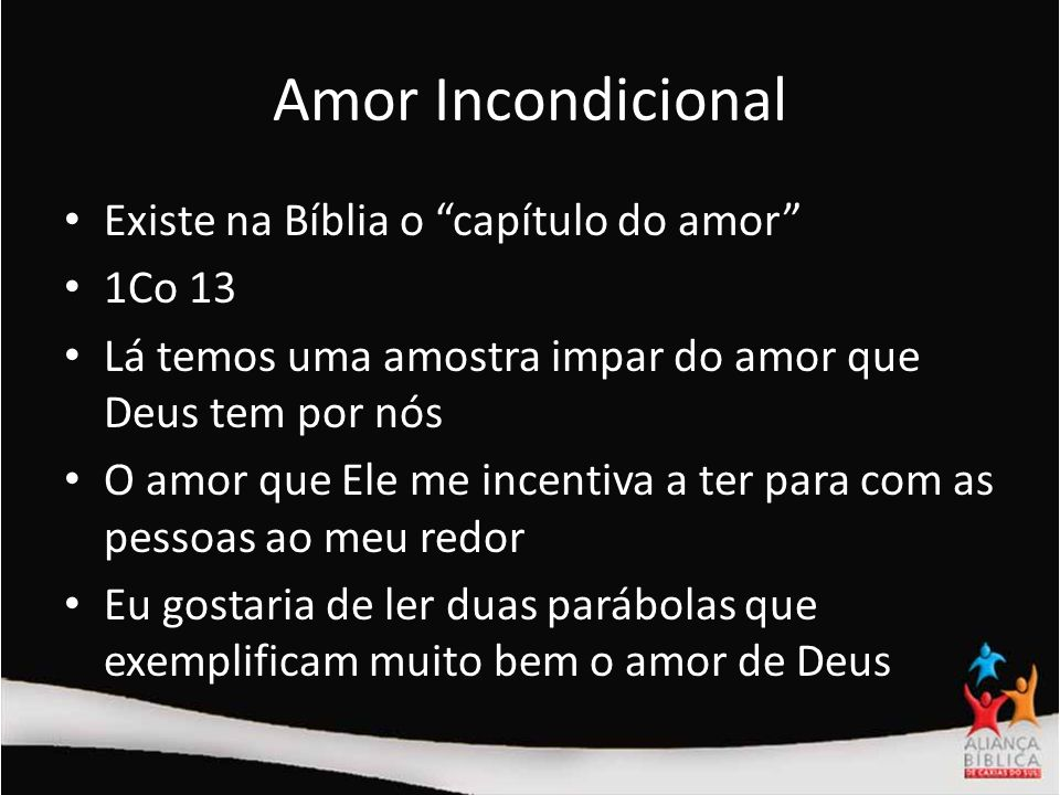 Amor Incondicional Existe na Bíblia o capítulo do amor 1Co 13