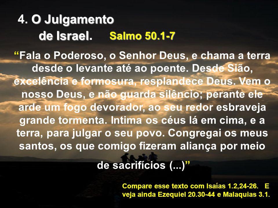 4. O Julgamento de Israel. Salmo 50.1-7