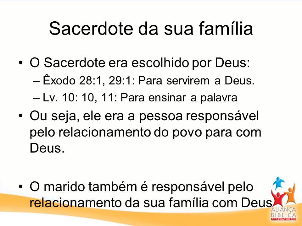 Sacerdote da sua família