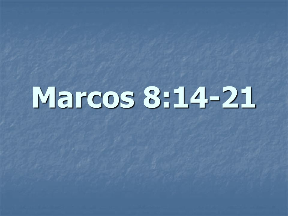 Marcos 8:14-21