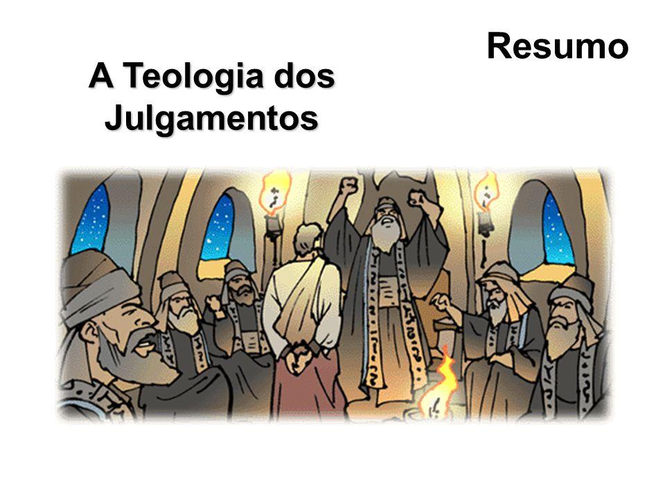 A Teologia dos Julgamentos