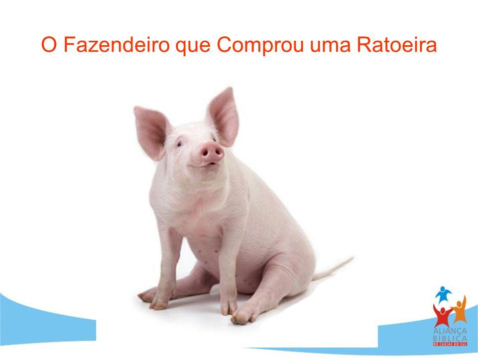 O Fazendeiro que Comprou uma Ratoeira