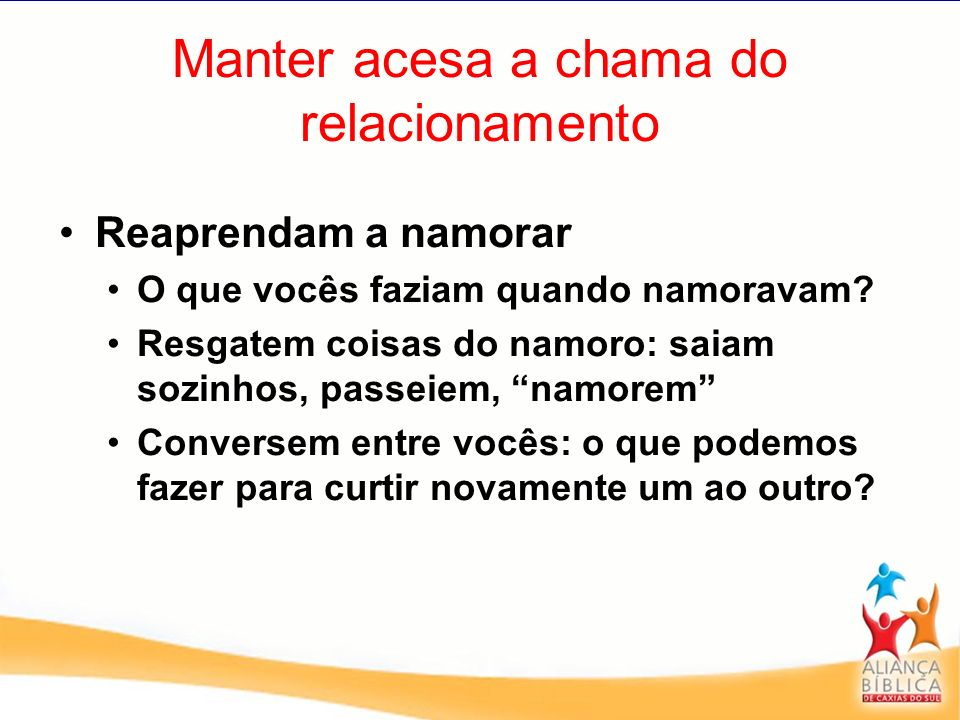 Manter acesa a chama do relacionamento