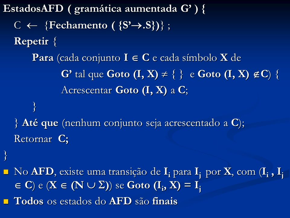 EstadosAFD ( gramática aumentada G' ) {
