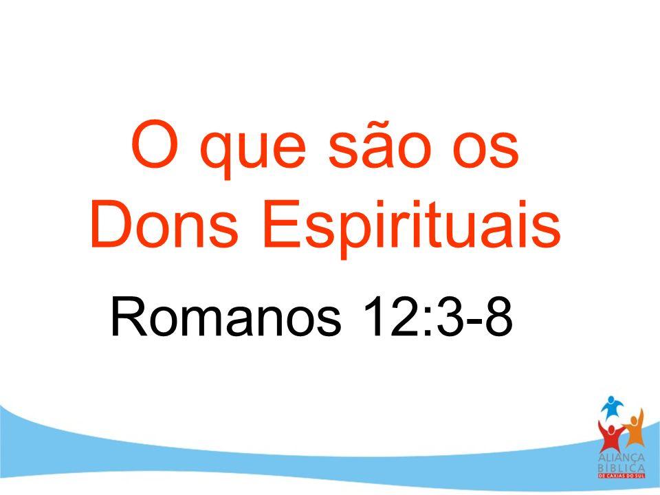 O que são os Dons Espirituais