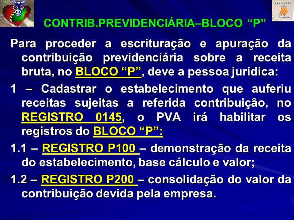 CONTRIB.PREVIDENCIÁRIA–BLOCO P