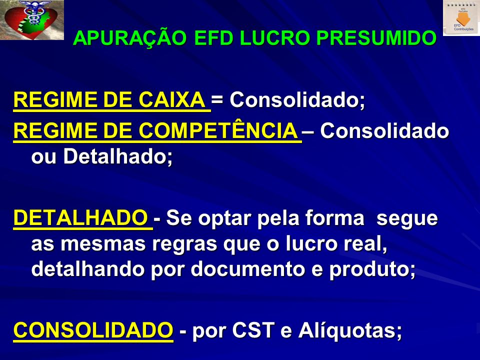 APURAÇÃO EFD LUCRO PRESUMIDO