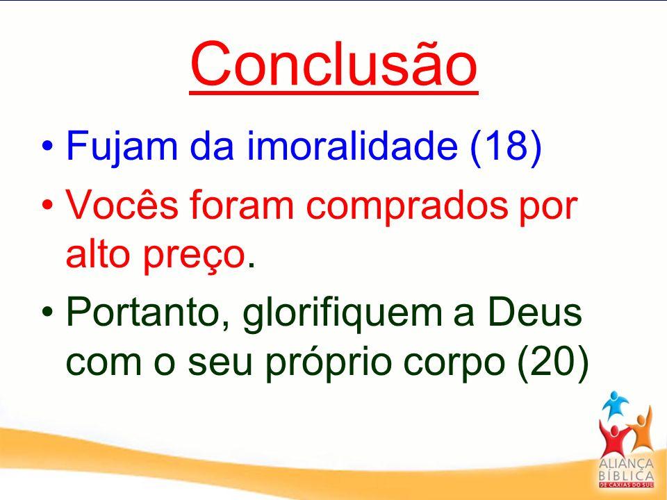 Conclusão Fujam da imoralidade (18)