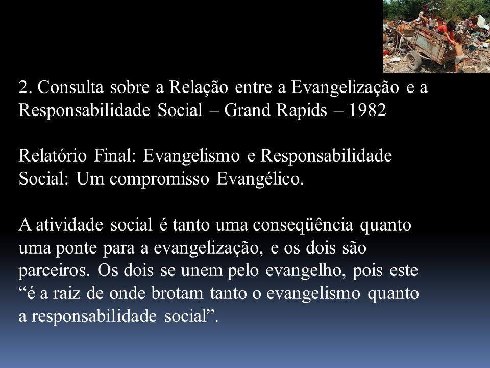 2. Consulta sobre a Relação entre a Evangelização e a Responsabilidade Social – Grand Rapids – 1982