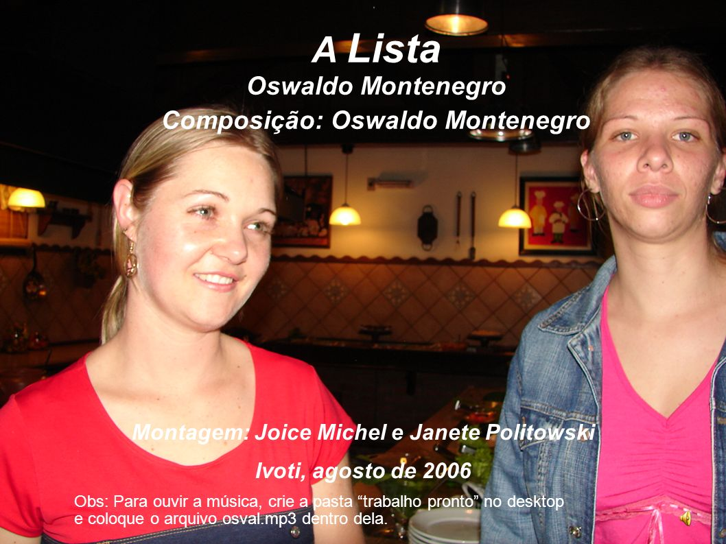 A Lista Oswaldo Montenegro Composição: Oswaldo Montenegro