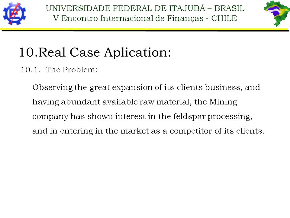 Real Case Aplication: 10.1. The Problem:
