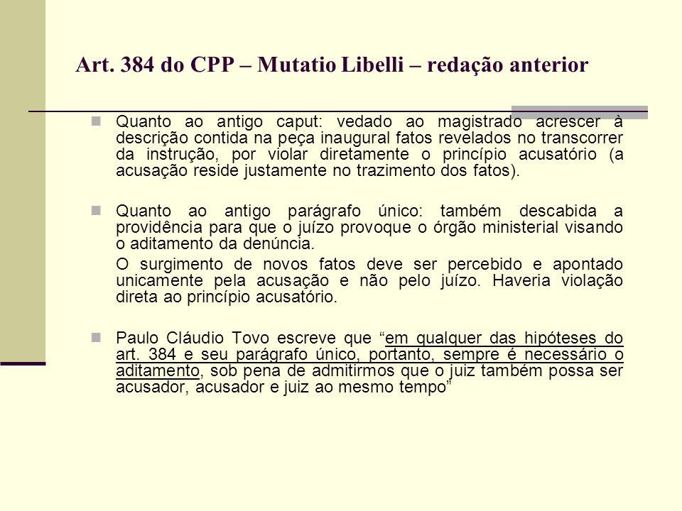 Art. 384 do CPP – Mutatio Libelli – redação anterior