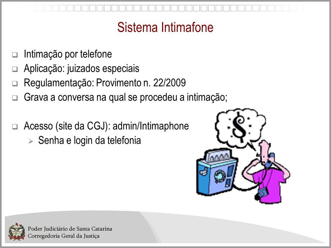Sistema Intimafone Intimação por telefone