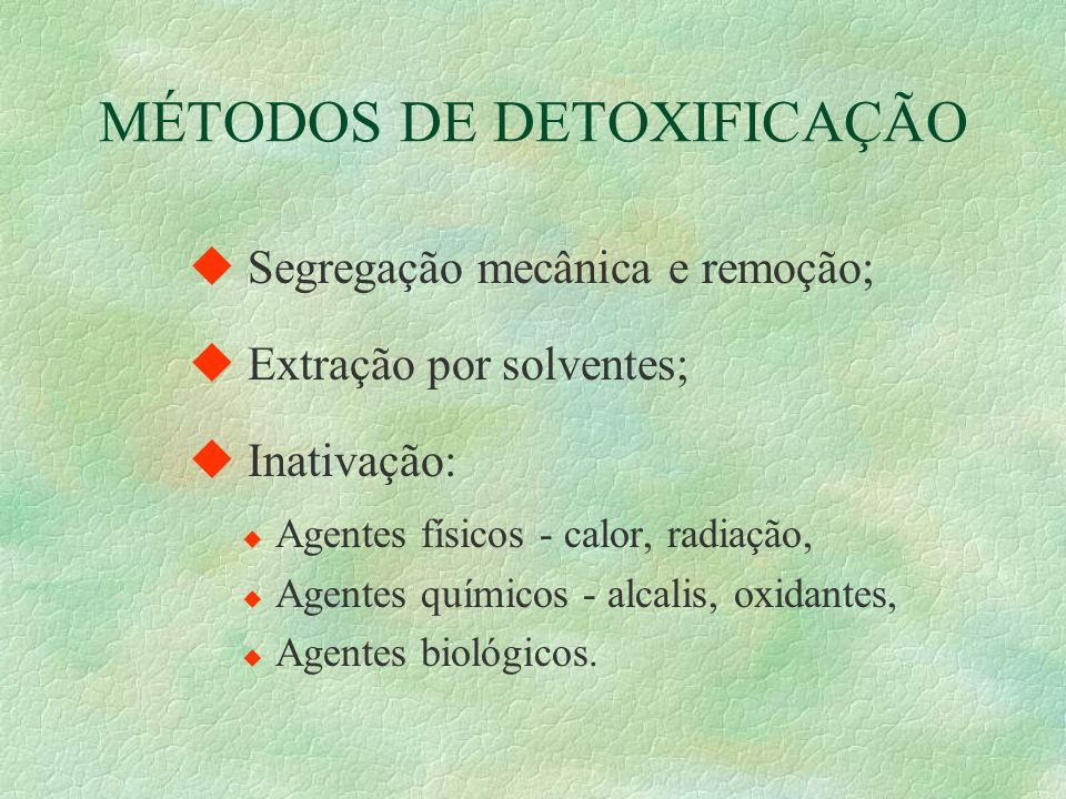 MÉTODOS DE DETOXIFICAÇÃO