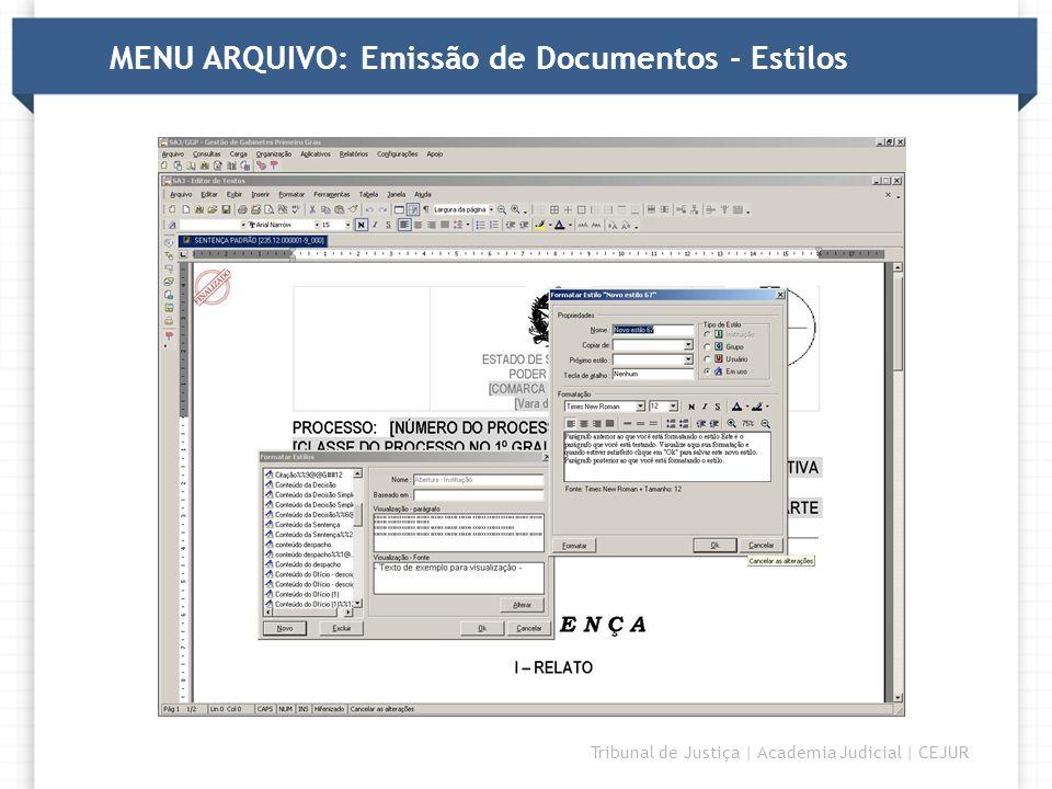 MENU ARQUIVO: Emissão de Documentos - Estilos