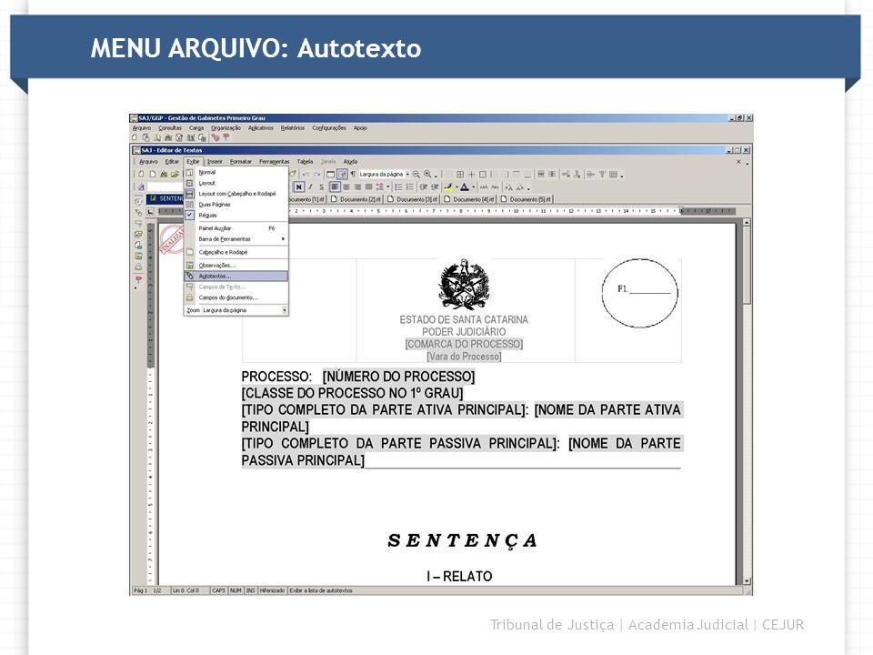 MENU ARQUIVO: Autotexto