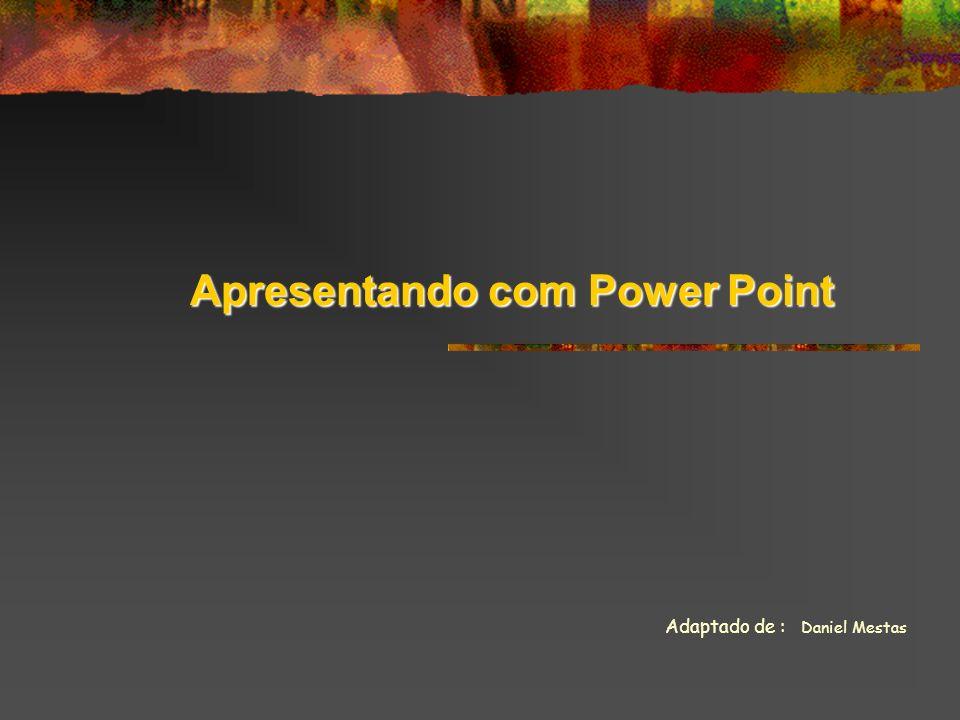Apresentando com Power Point
