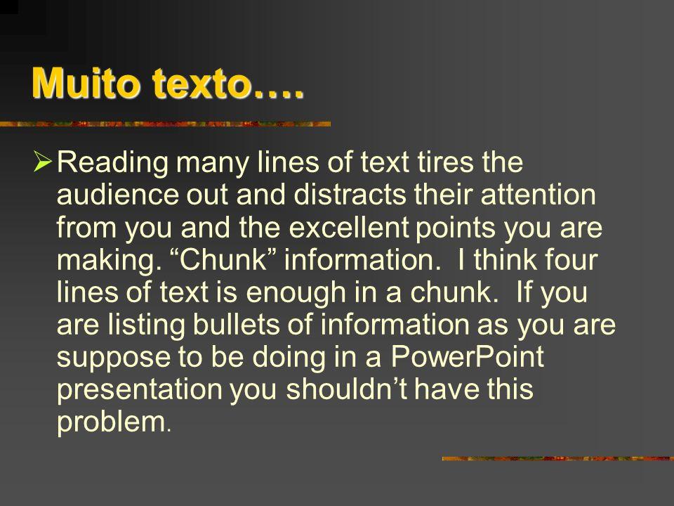 Muito texto….