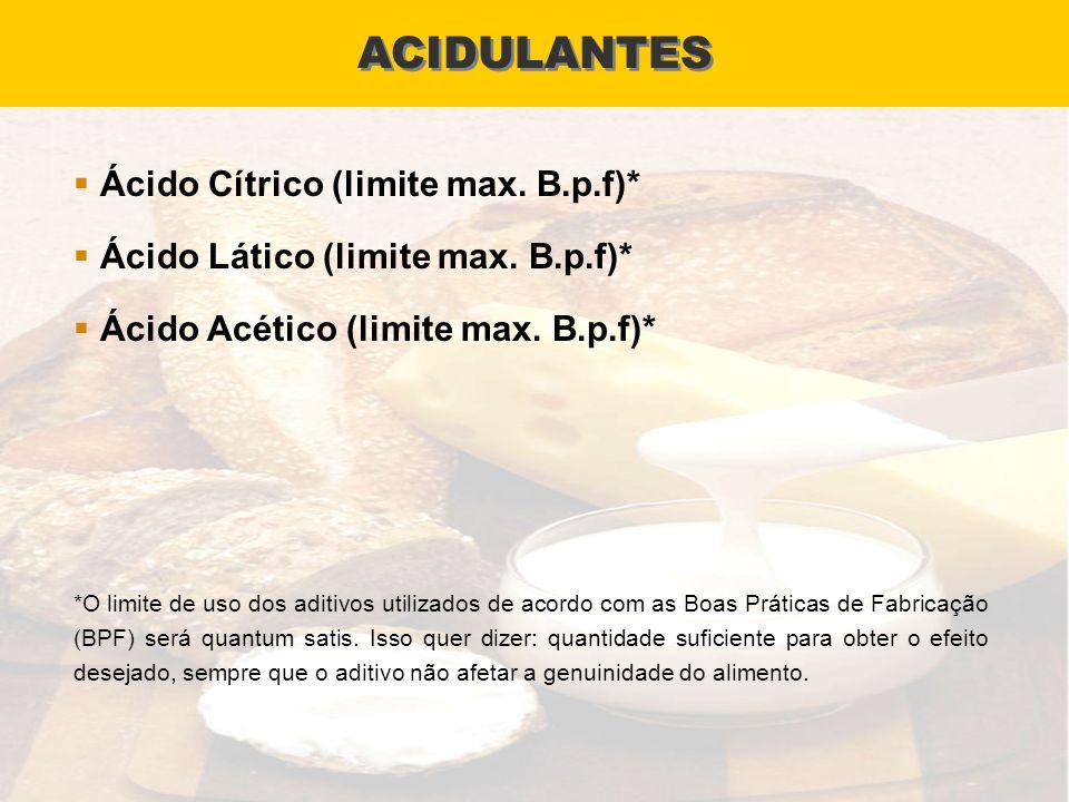 ACIDULANTES Ácido Cítrico (limite max. B.p.f)*