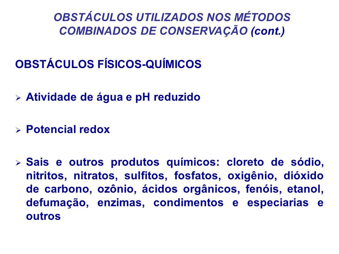 OBSTÁCULOS UTILIZADOS NOS MÉTODOS COMBINADOS DE CONSERVAÇÃO (cont.)