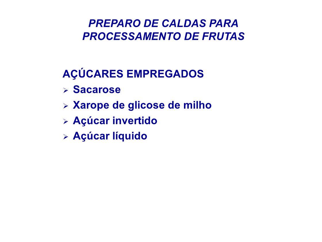 PREPARO DE CALDAS PARA PROCESSAMENTO DE FRUTAS