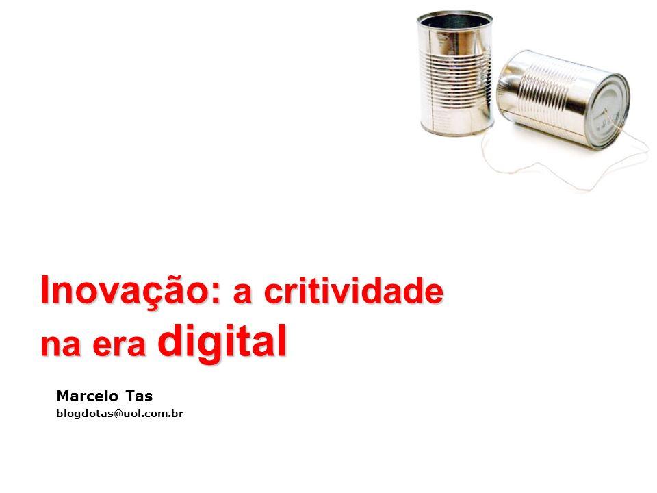 Inovação: a critividade na era digital