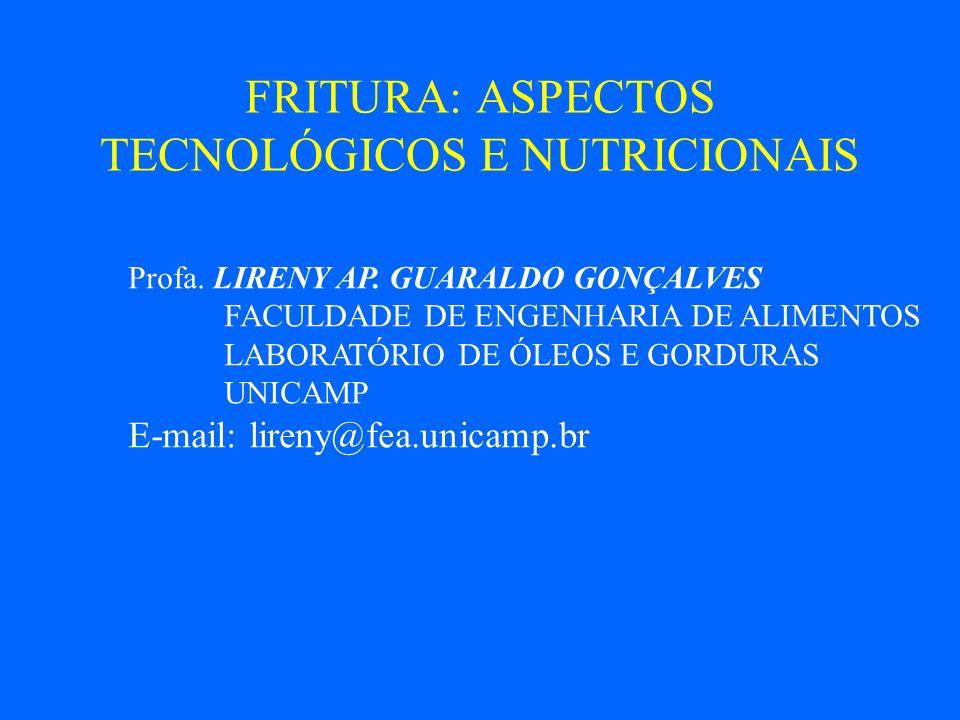 FRITURA: ASPECTOS TECNOLÓGICOS E NUTRICIONAIS