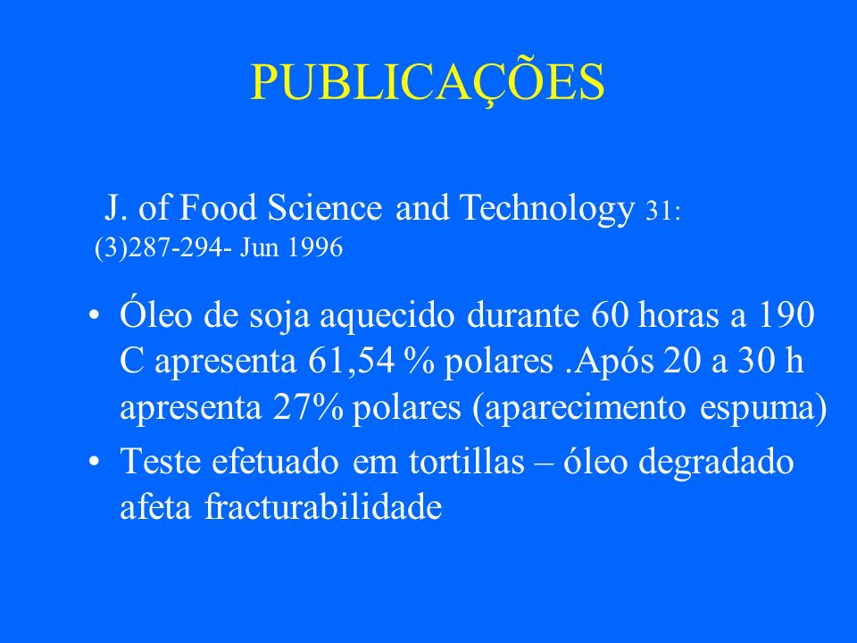 PUBLICAÇÕES J. of Food Science and Technology 31: (3)287-294- Jun 1996