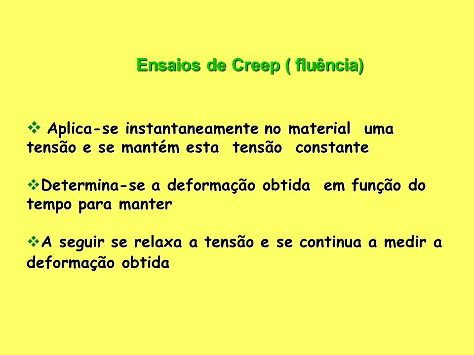 Ensaios de Creep ( fluência)