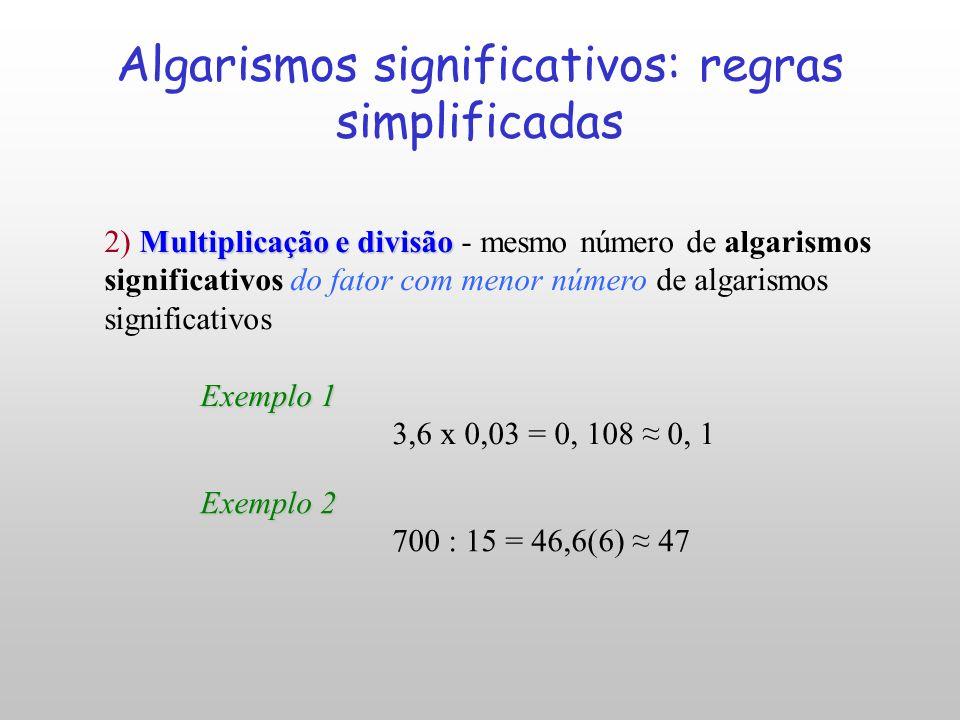 Algarismos significativos: regras simplificadas