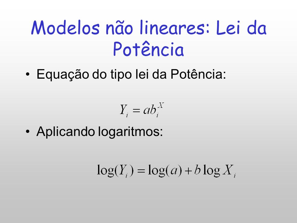 Modelos não lineares: Lei da Potência