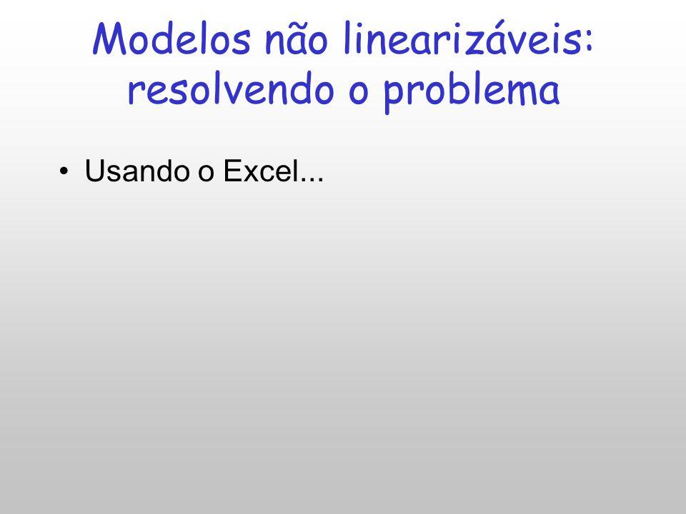Modelos não linearizáveis: resolvendo o problema