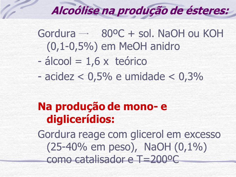 Alcoólise na produção de ésteres: