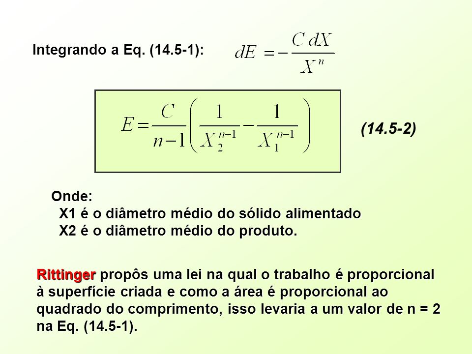 (14.5-2) Integrando a Eq. (14.5-1): Onde: