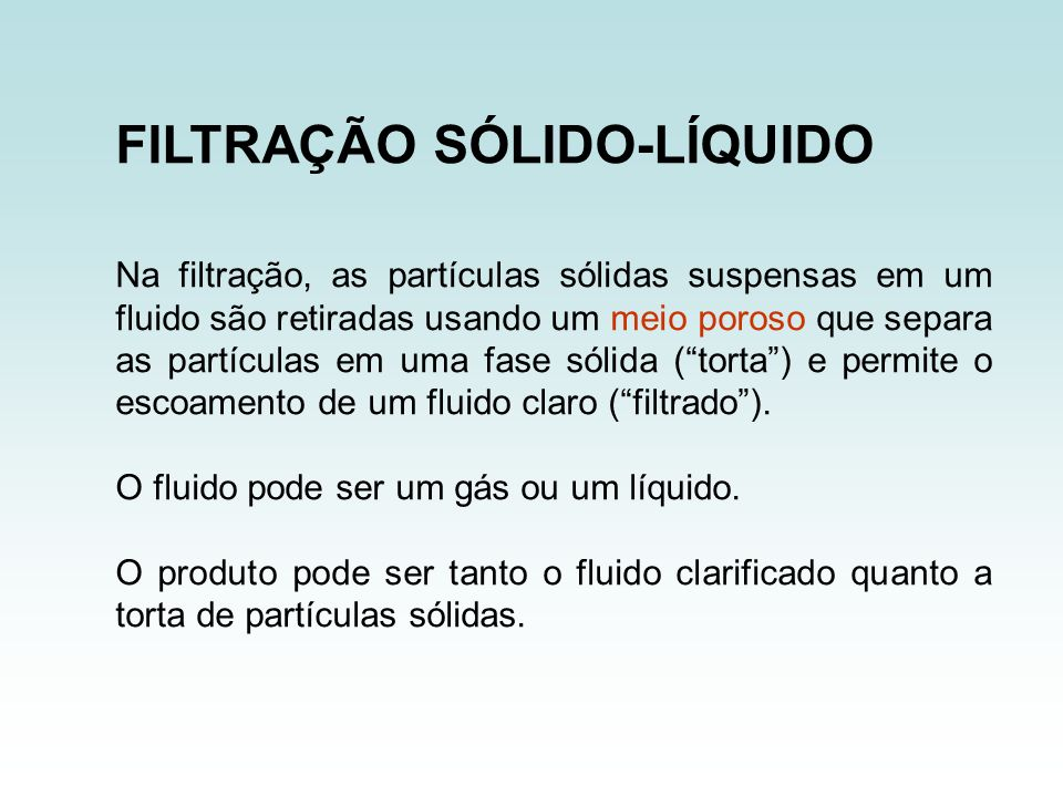 FILTRAÇÃO SÓLIDO-LÍQUIDO