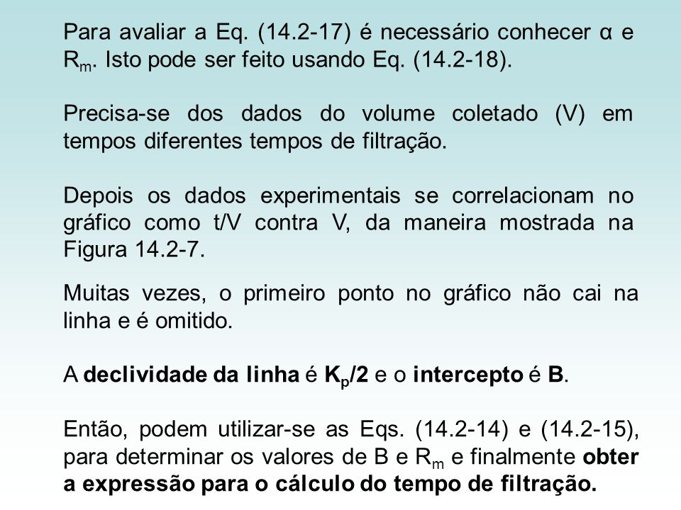 Para avaliar a Eq. (14. 2-17) é necessário conhecer α e Rm