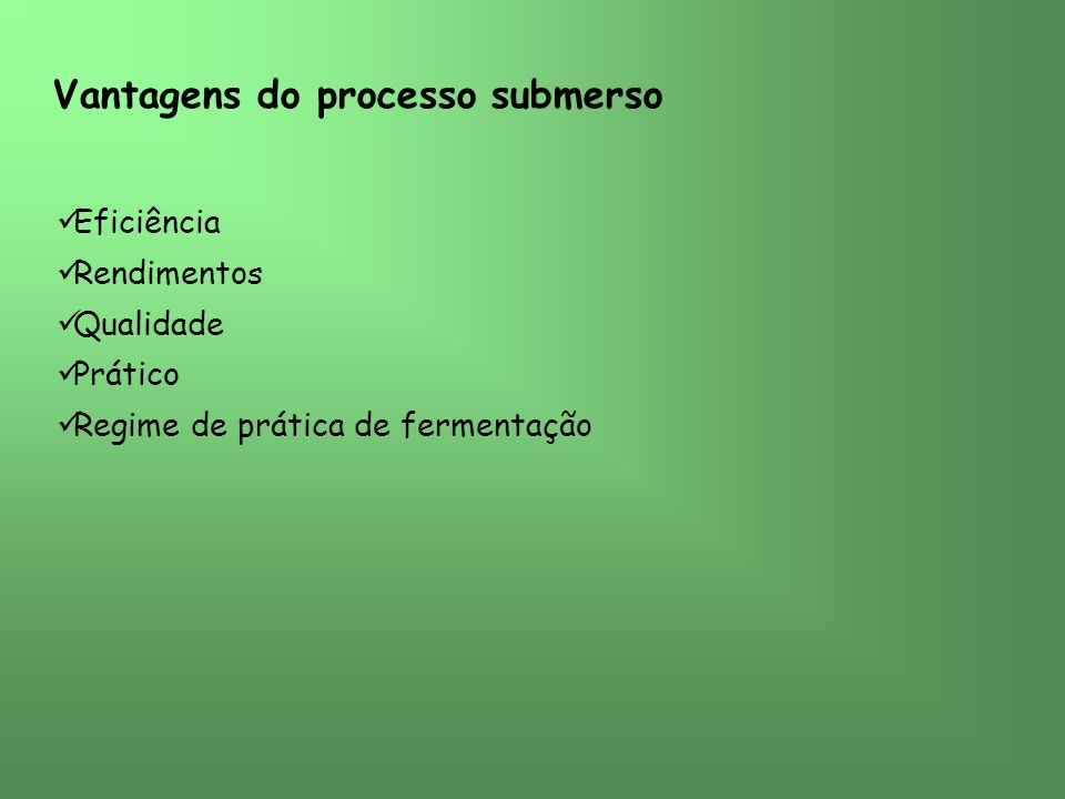 Vantagens do processo submerso
